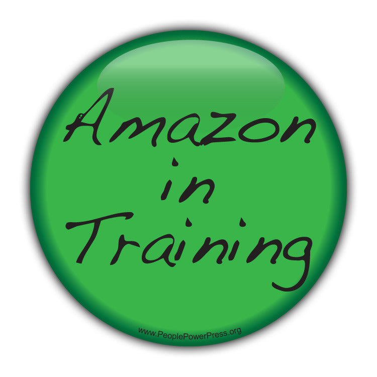 Amazon In Training - Civil Rights Button