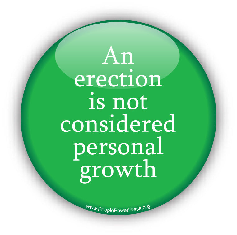 An Erection Is Not Considered Personal Growth