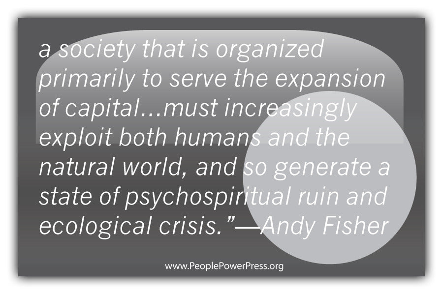 Andy Fisher Quote - A society that is organized primarily to serve the... - Grey