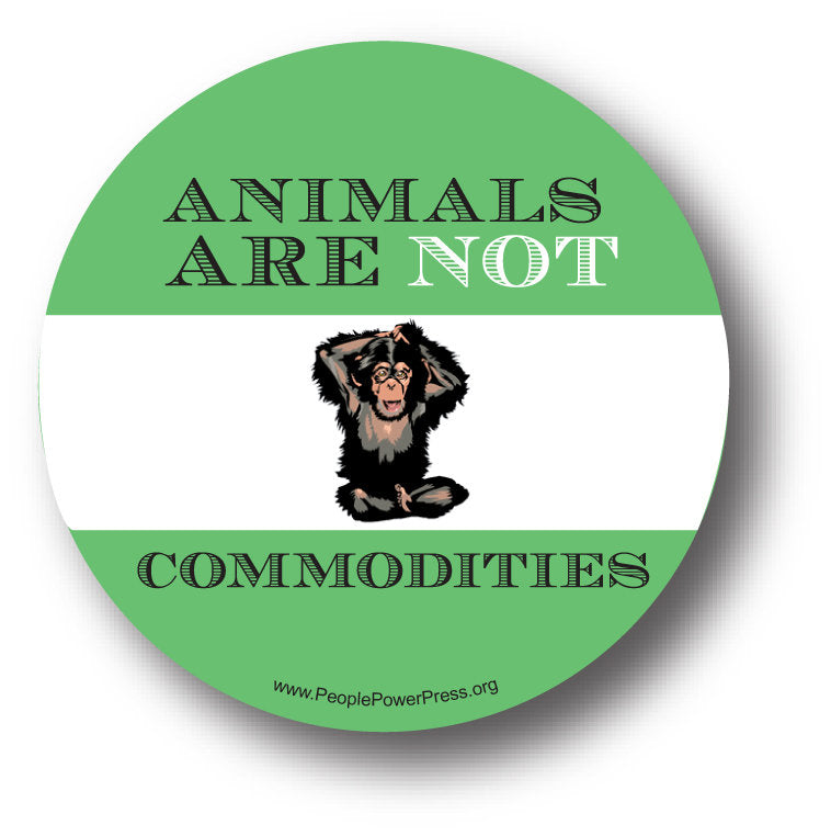 Animals Are Not Commodities - Ape Button