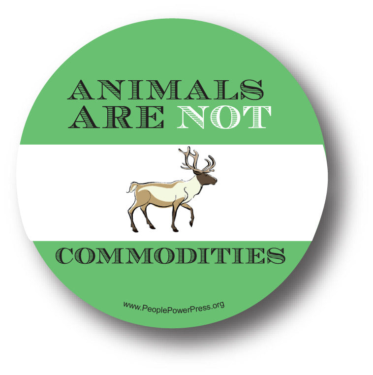 Animals Are Not Commodities - Deer