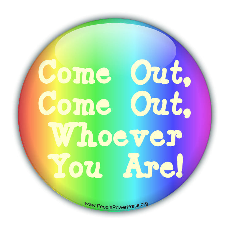 Queer activist, gay rights custom campaign button design
