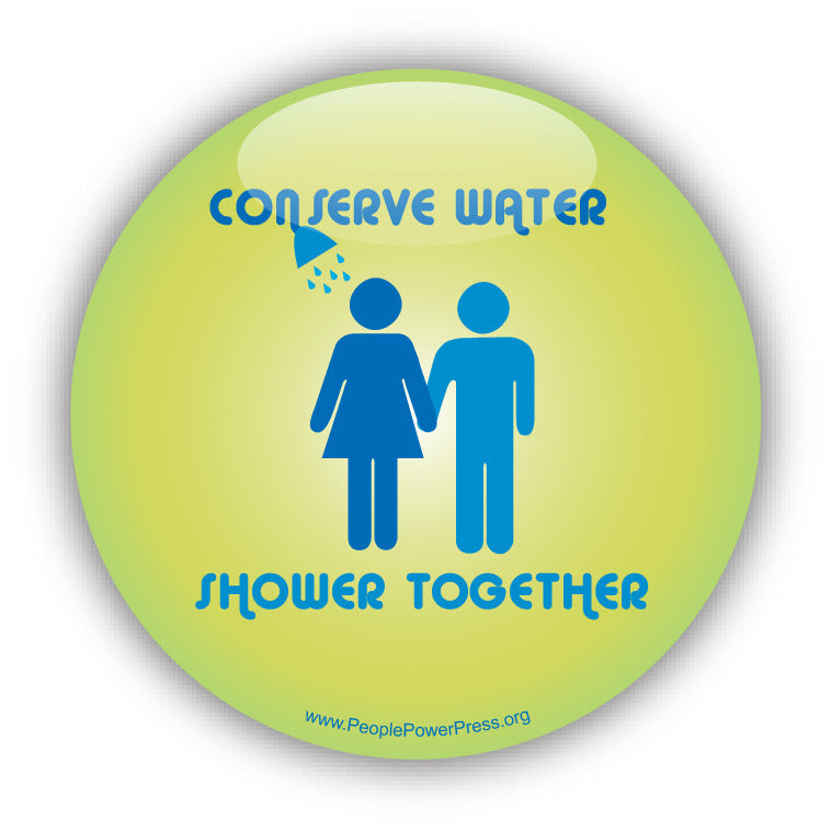 Conserve Water - Shower Together - Girl and Boy
