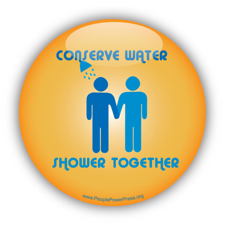 Conserve Water - Shower Together - Boys