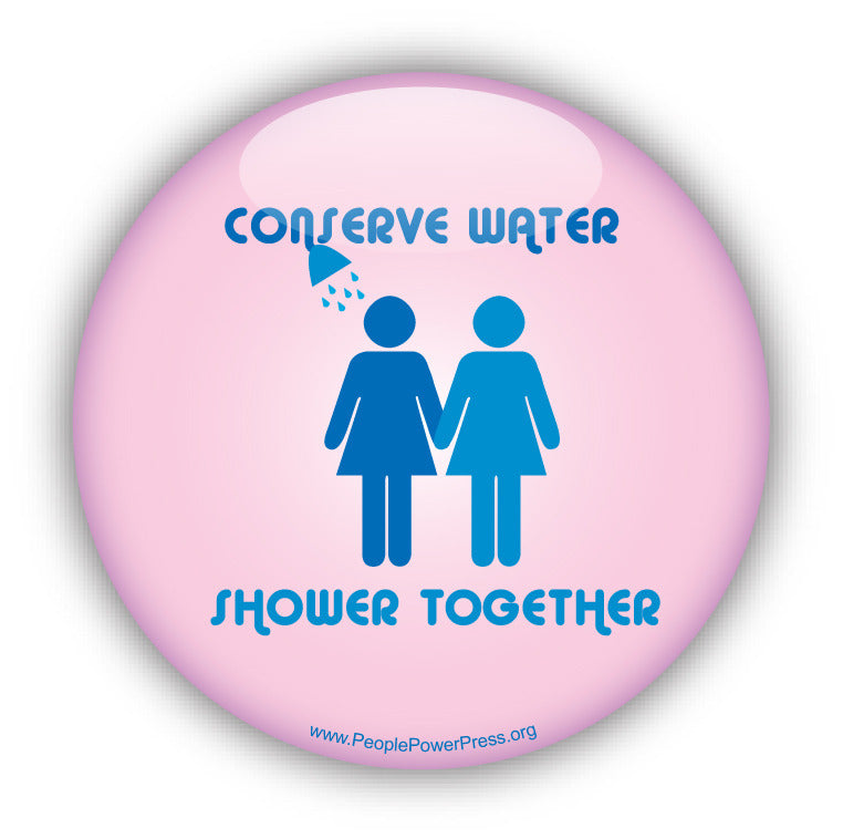 Conserve Water - Shower Together - Girls