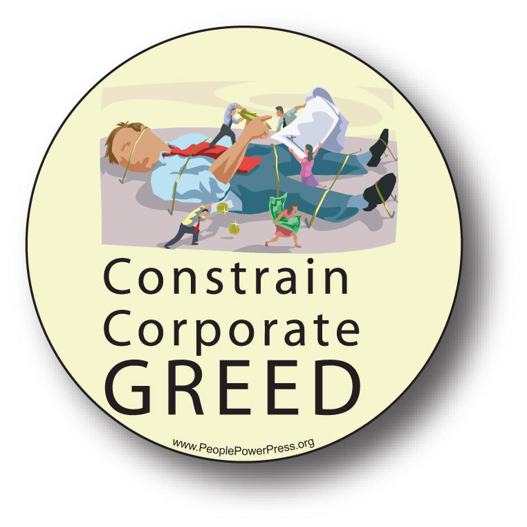 Constrain Corporate Greed