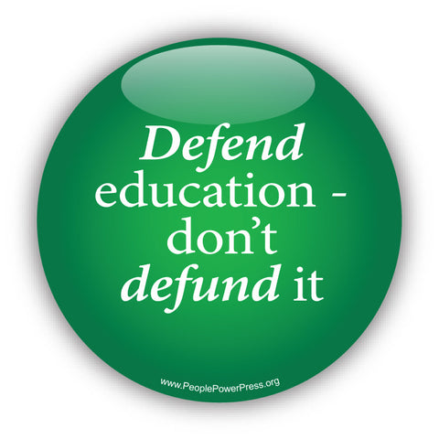 Defend Education - Dont Defund It