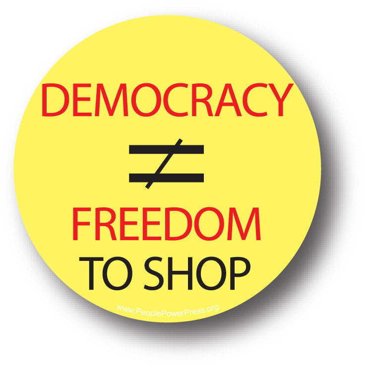 Democracy DNE Freedom to Shop - Yellow