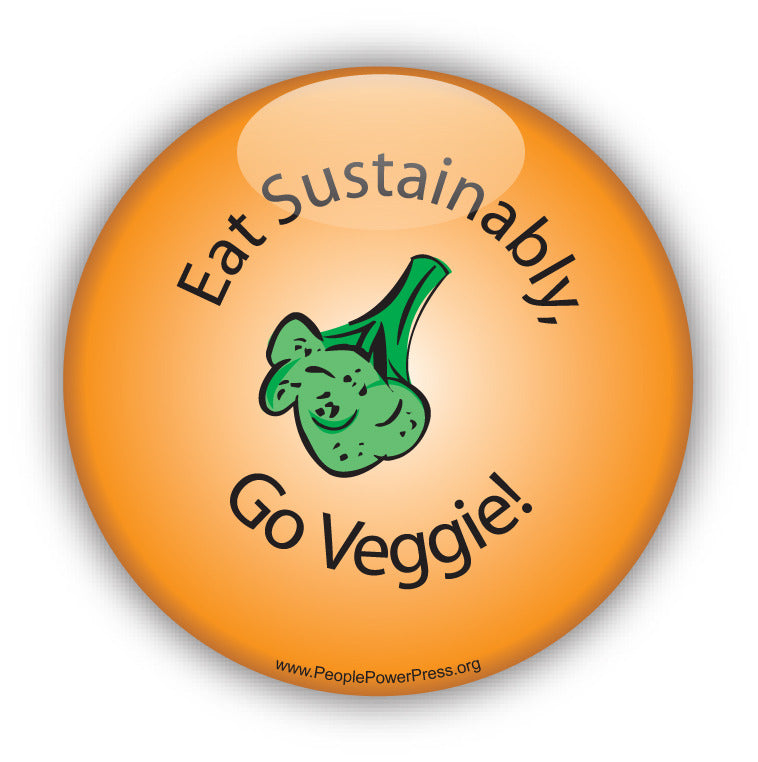 Eat Sustainably, Go Veggie - Orange - Vegetarian Button
