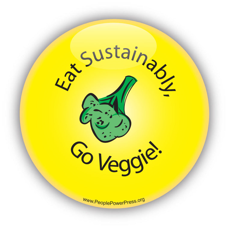 Eat Sustainably, Go Veggie - Yellow - Vegetarian Button