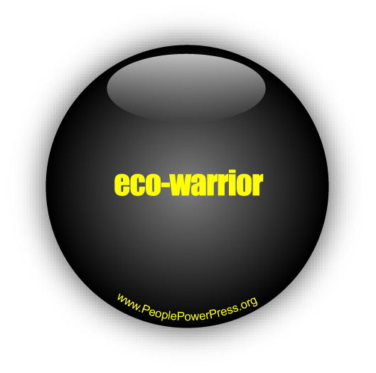 eco warrior button design, eco-warrior