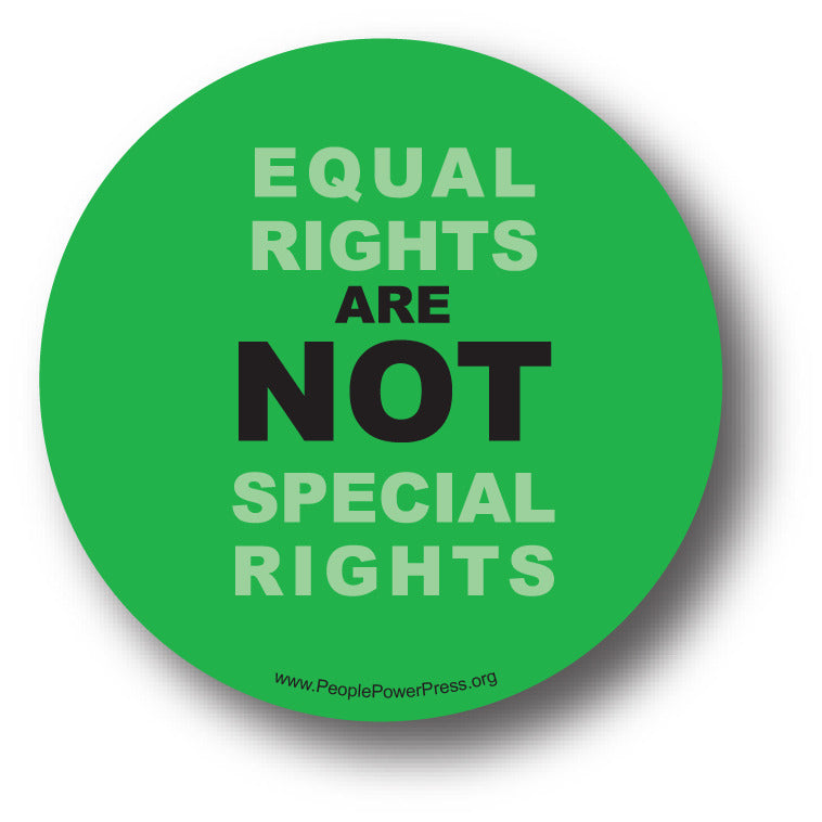 Equal Rights Are Not Special Rights - Queer Button