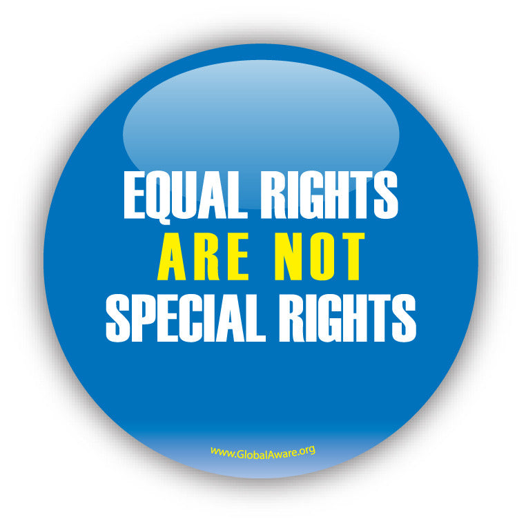Equal Rights Are Not Special Rights - Civil Rights Button