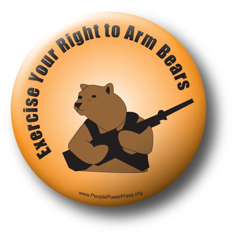 Exercise Your Right To Arm Bears