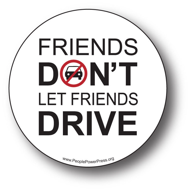 Bicycles - Friends Don't Let Friends Drive