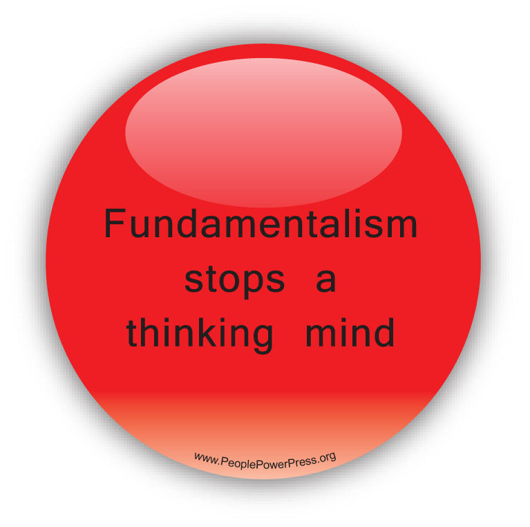 Fundamentalism Stops A Thinking Mind - Civil Rights Button
