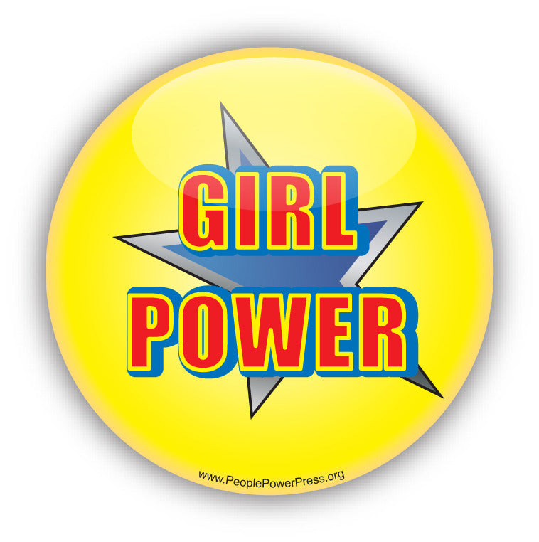 Girl Power, feminist Custom Button Design