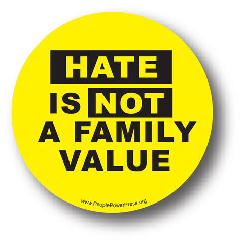 Hate Is Not A Family Value - Queer Button