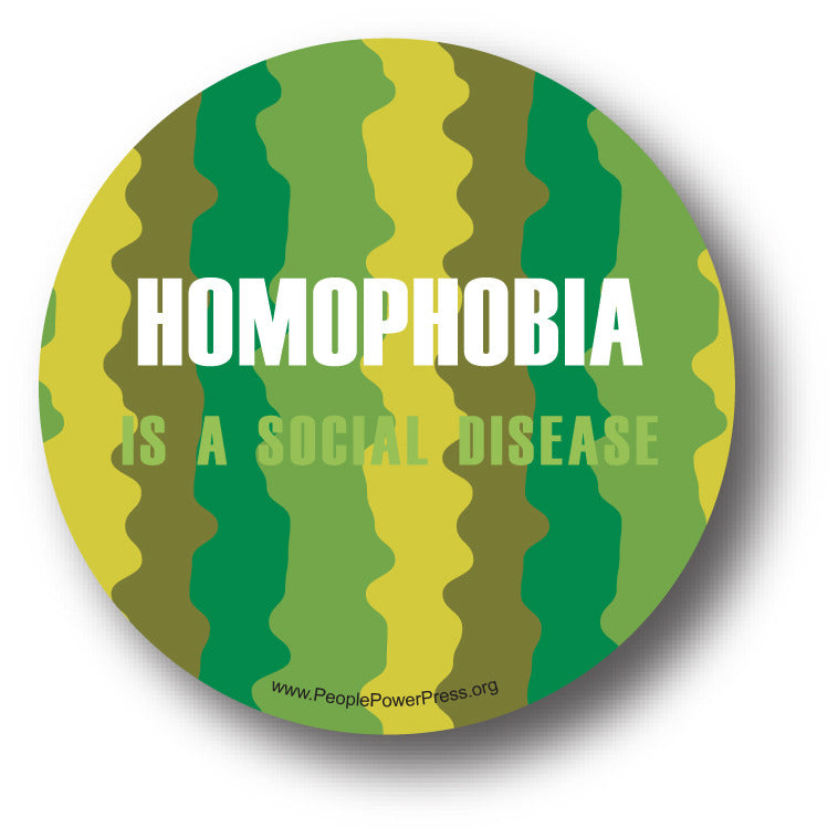 Homophobia Is A Social Disease - Queer Button
