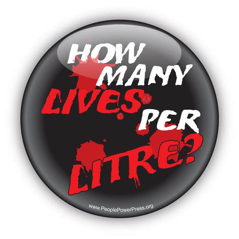 How Many Lives Per Litre? - Anti-Corporate Design
