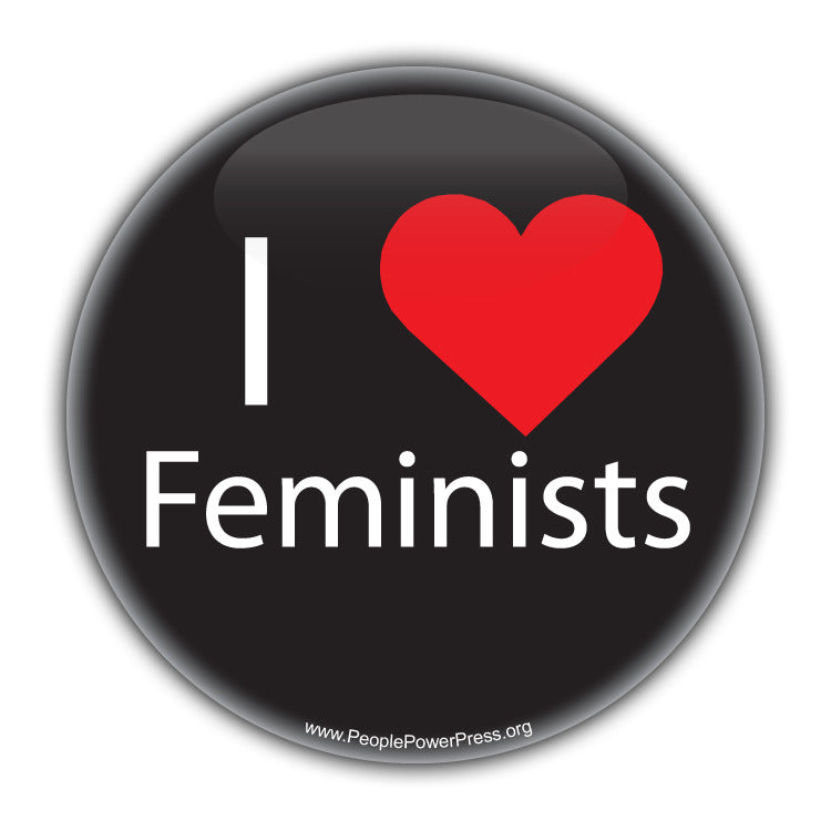 I Heart Feminists - Feminist Button Civil Rights Button