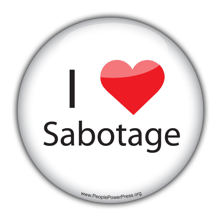 I Heart Sabotage - Alternative Thinking Button
