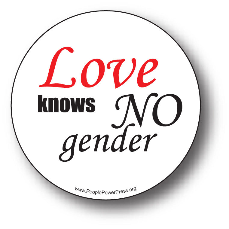 Love knows no gender, queer campaign awareness button