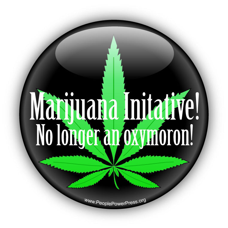 Maijuana Initiative. No Longer An Oxymoron! - Quality of Life