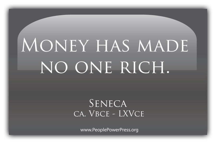 Money Has Made No One Rich - Grey
