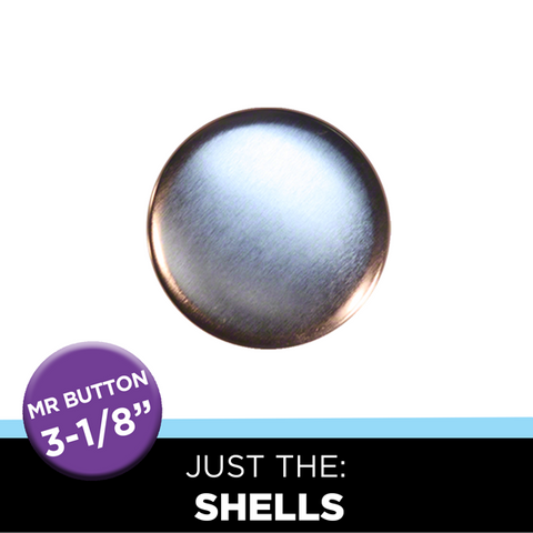 "Just the 3-1/8"" Round Mr. Button Shells"