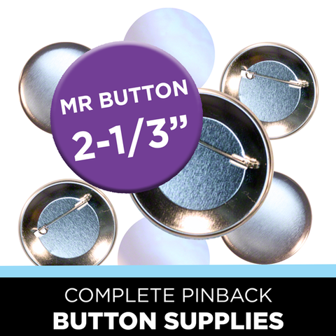 "all you need for 2-1/3"" Mr Button campaign buttons"
