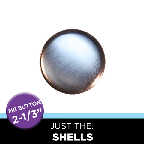 "Just the 2-1/3"" Round Mr. Button Shells"
