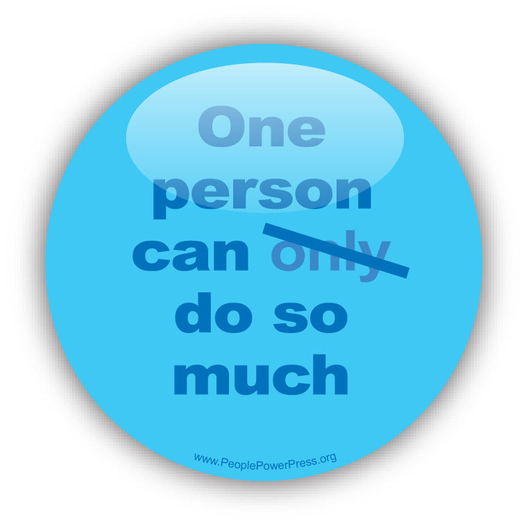 One Person Can Do So Much - Civil Rights Button