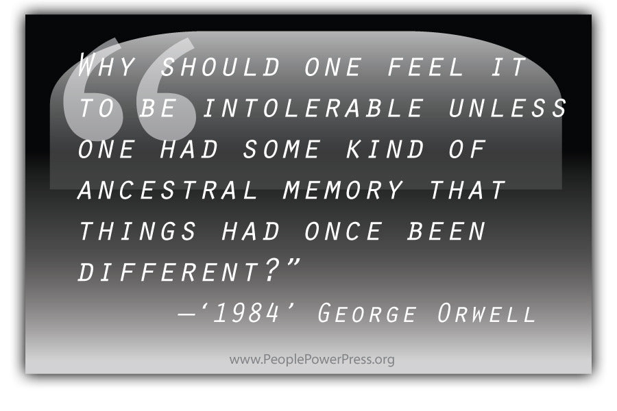 George Orwell Quote from '1984' - Why should one feel it... - Black