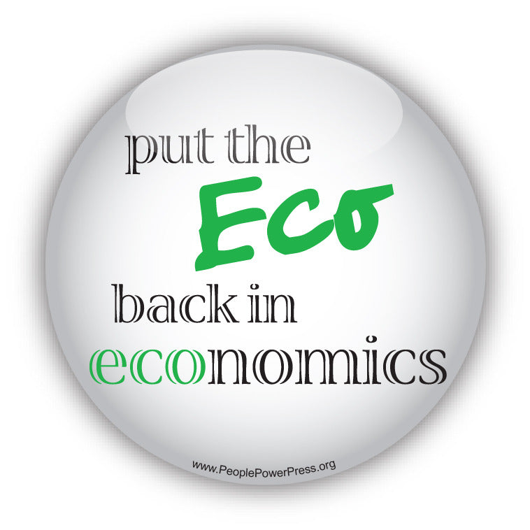 Put The Eco Back In Economics - Anti-Corporate Design
