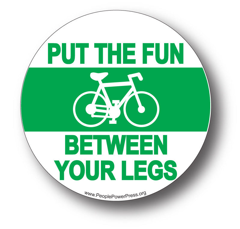 Bicycles - Put The Fun Between Your Legs - Green
