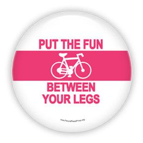 Bicycles - Put The Fun Between Your Legs - Pink