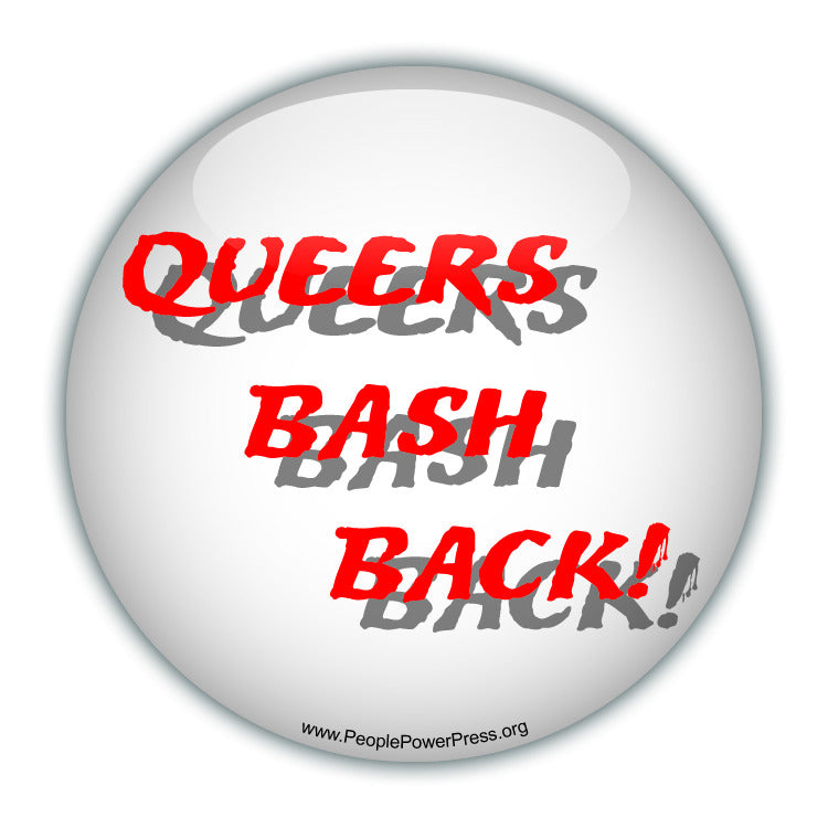 Queers Bash Back! - Red - Queer Button