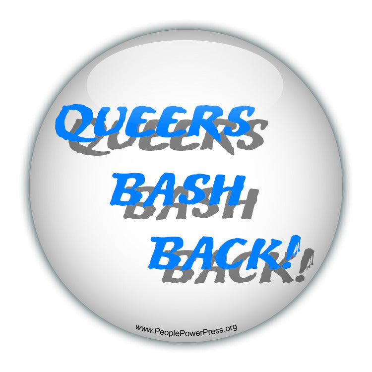 Queers Bash Back! - White - Queer Button