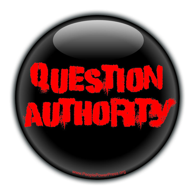 Question Authority - Black - Civil Rights Button