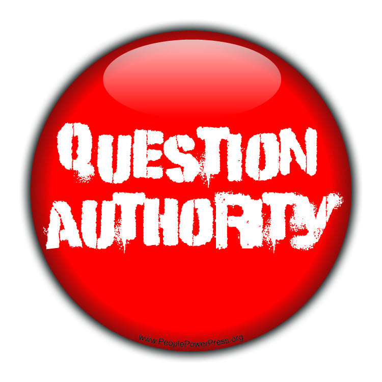 Question Authority - White - Civil Rights Button
