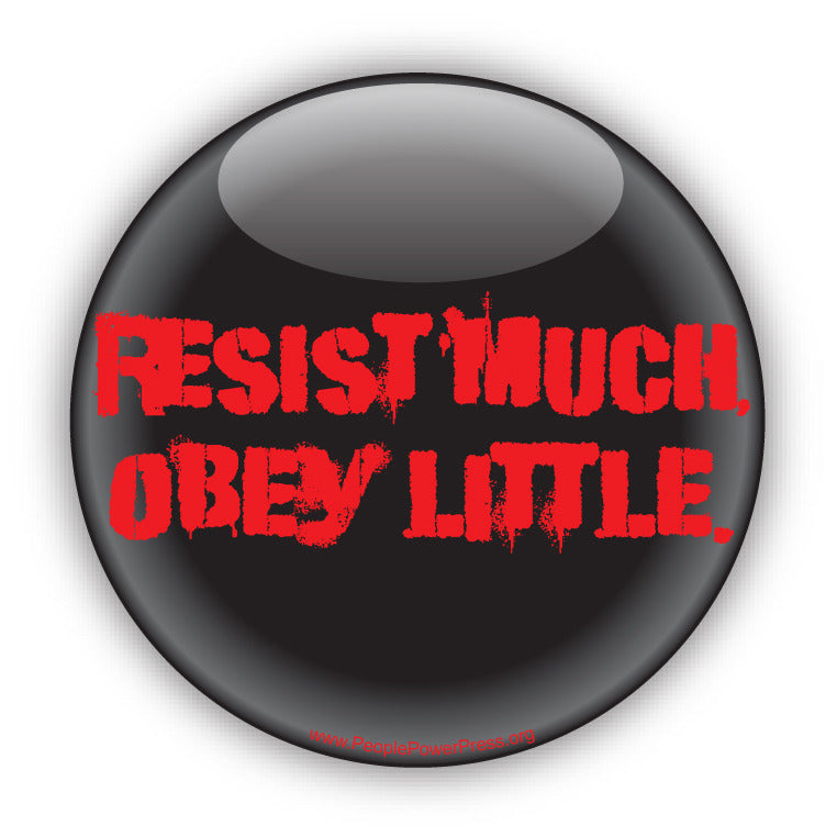 Resist Much Obey Little - Civil Rights Button