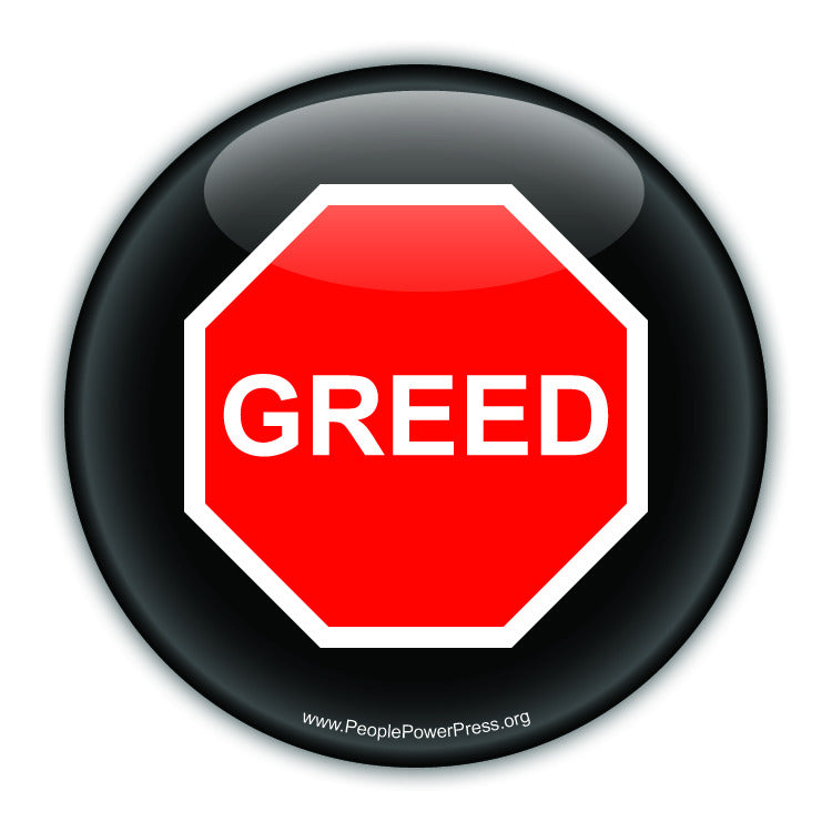 Stop Greed - Peace Button