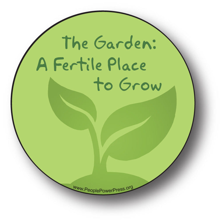 The Garden: A Fertile Place To Grow