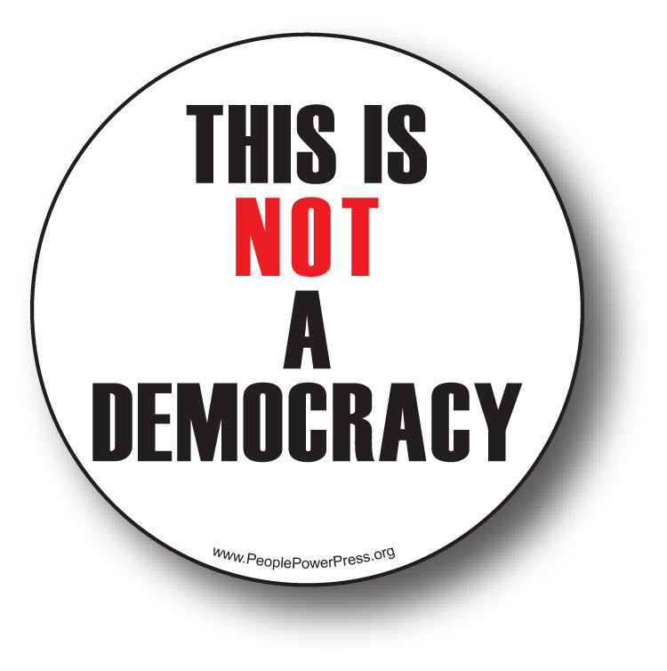 This is NOT a Democracy