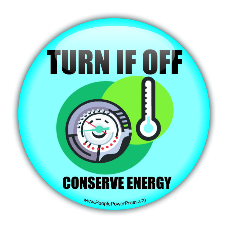 Turn It Off! Conserve Energy - Thermostat - Conservation Button