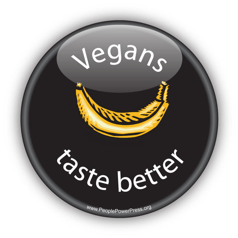 Vegans Taste Better - Vegan Button