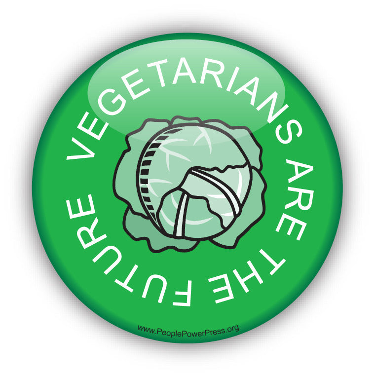 Vegetarians Are The Future - Green - Vegetarian Button