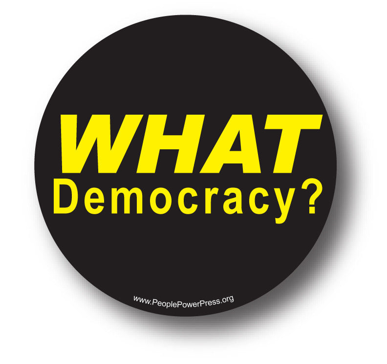 What Democracy? - Yellow