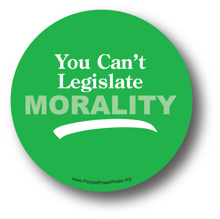 You Can't Legislate Morality - Queer Button